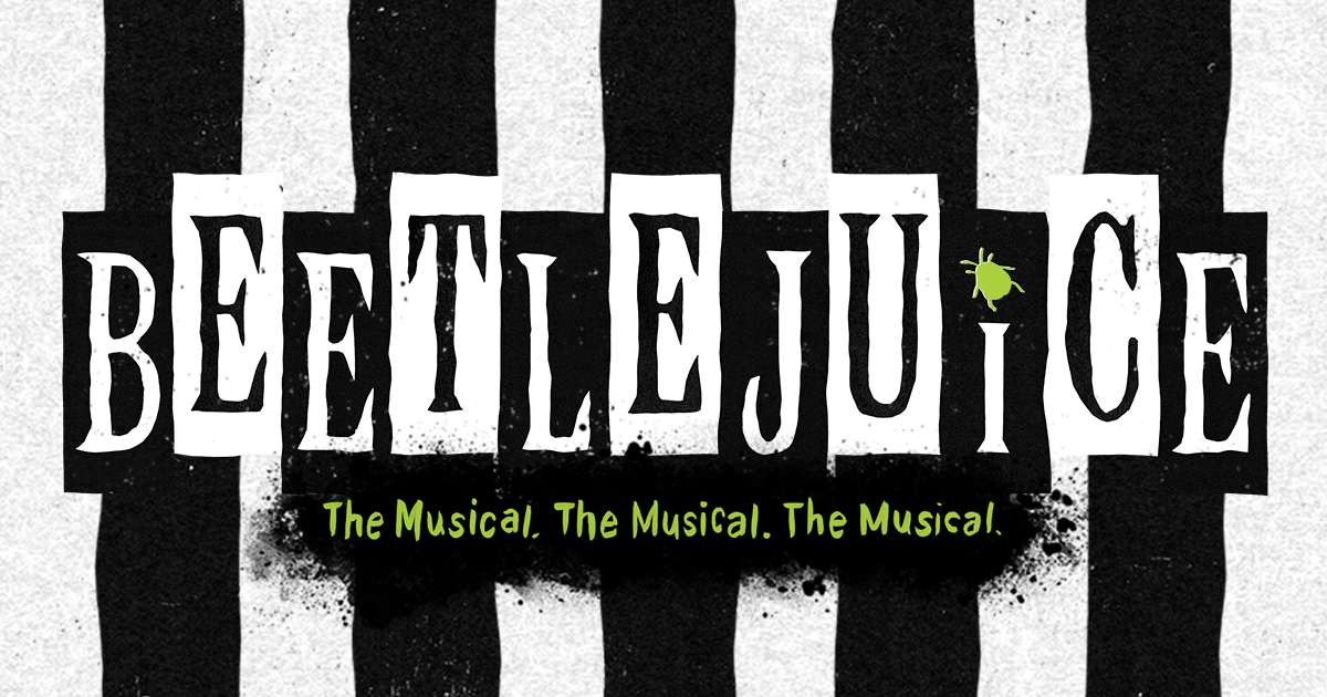 BEETLEJUICE The Musical | Official Broadway Website | Home